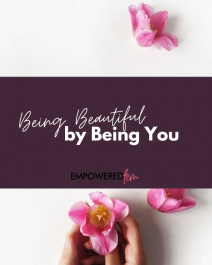 Beautiful by Being You 880 x 660 424x530 - Being Beautiful by Being You