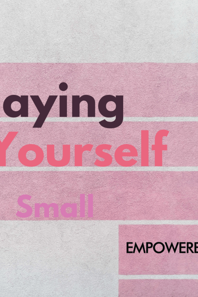 playing yourself small blog header 1 640x960 - Playing Yourself Small