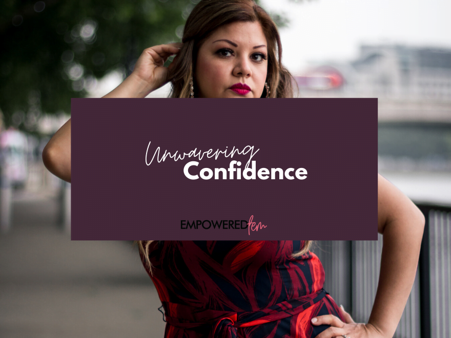 Unwavering Confidence 880 x 660 1 - Changing Perspectives: Build Unwavering Confidence