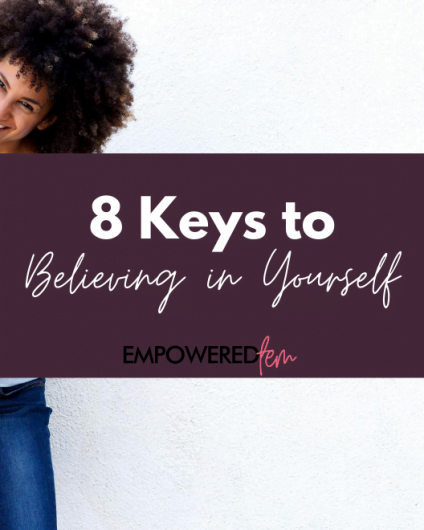 Believe in Yourself 880 x 660 leaning in 424x530 - 8 Keys to Believing in Yourself