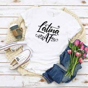 LatinaAFWhite 300x300 - Latina AF T Shirt