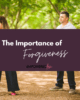 Forgivess 880 x 660 cover 6 80x100 - The Importance of Forgiveness