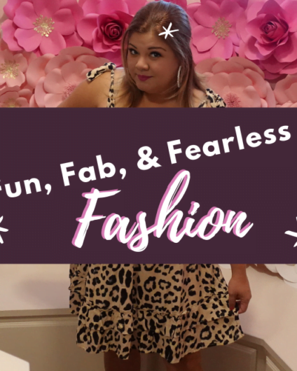 Fun Fab Fearless Fashion Cover 424x530 - Fun, Fab, and Fearless Fashion