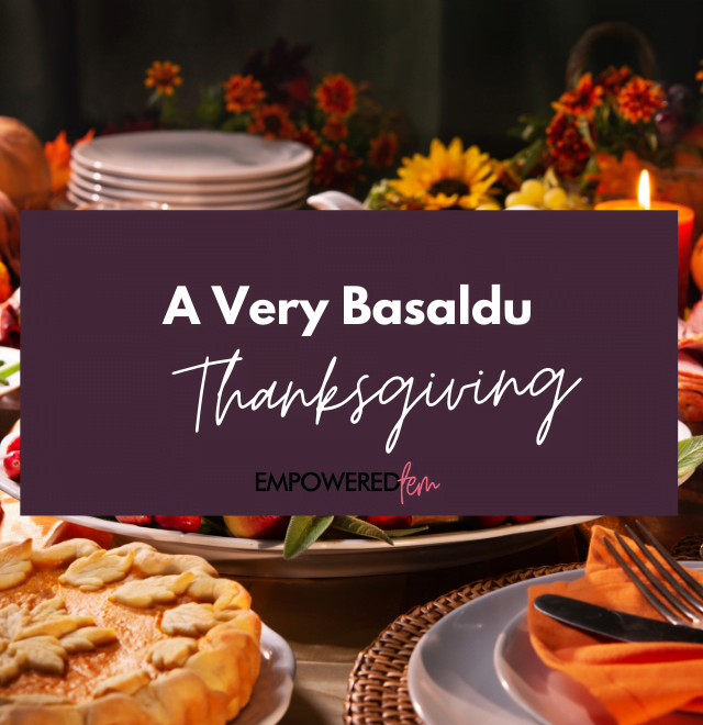 A Very Basaldu Thanksgiving 880 x 660 640x660 - A Very Basaldu Thanksgiving