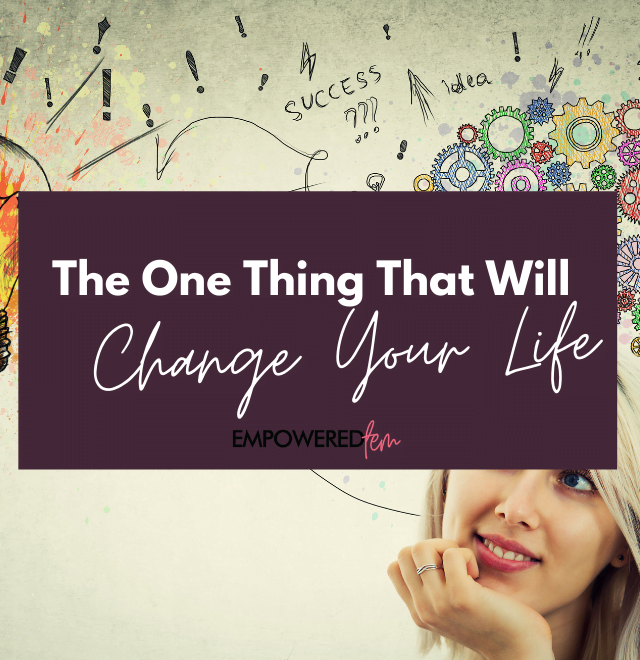 The One Thing Cover 880 x 660 640x660 - The One Thing That Will Change Your Life: Positive Thinking