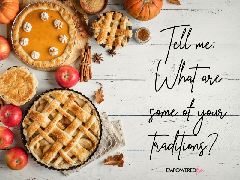 what are your traditions  - A Very Basaldu Thanksgiving