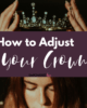 How to Adjust Your Crown 880 x 660 80x100 - A Very Mexi-Christmas