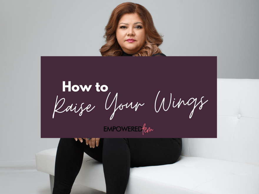 How to - How to Raise Your Wings