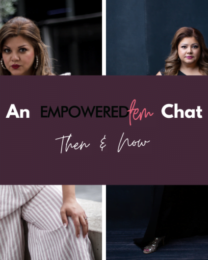 May 2021 Blog Cover 424x530 - An Empowered Fem Chat: Then & Now