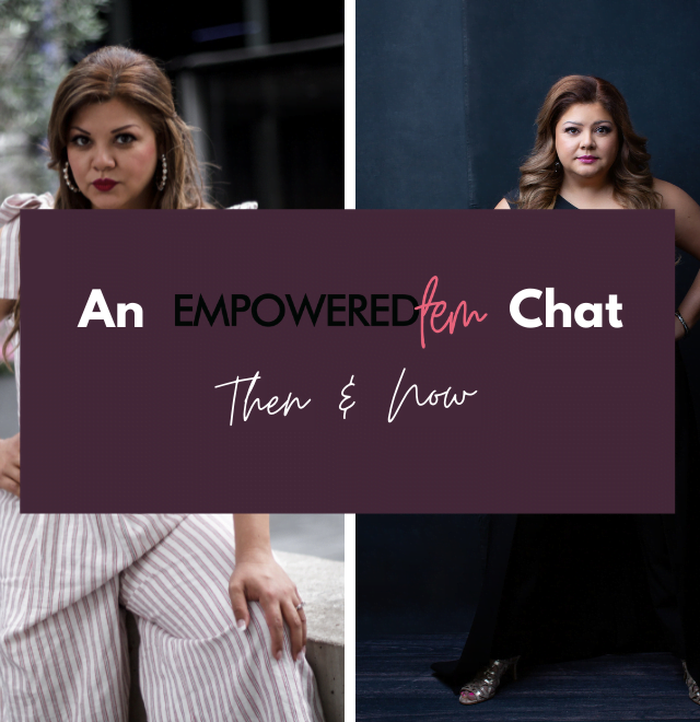 May 2021 Blog Cover 640x660 - An Empowered Fem Chat: Then & Now