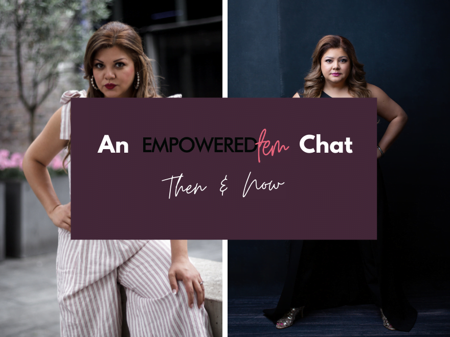 May 2021 Blog Cover - An Empowered Fem Chat: Then & Now
