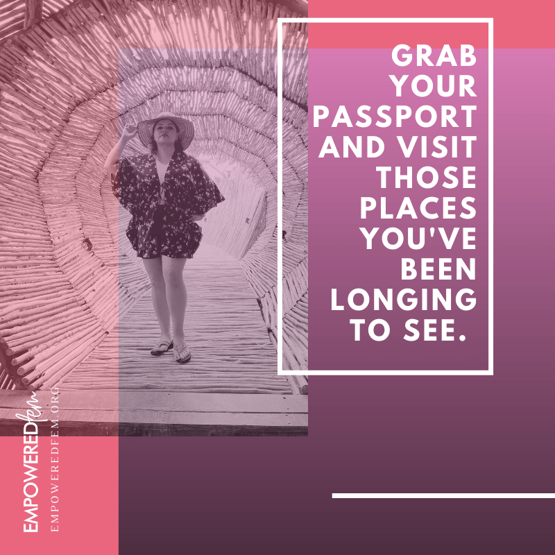 July Blog Graphics 2 Grab Your Passport - How to Travel Like a Queen - Empowered Fem Style