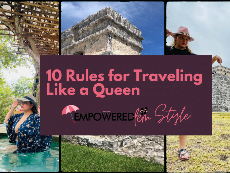 Ten Rules for Traveling Like a Queen Cover - 10 Rules for Traveling Like a Queen